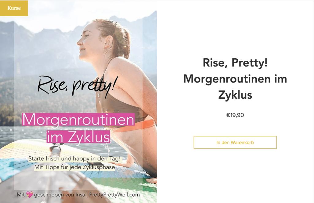 Morgenroutine für Frauen, Morgenroutine im Zyklus